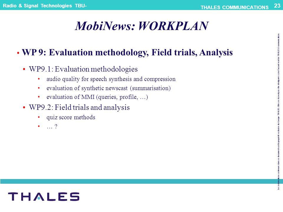 Les informations contenues dans ce document sont la propriété exclusive du Groupe THALES.
