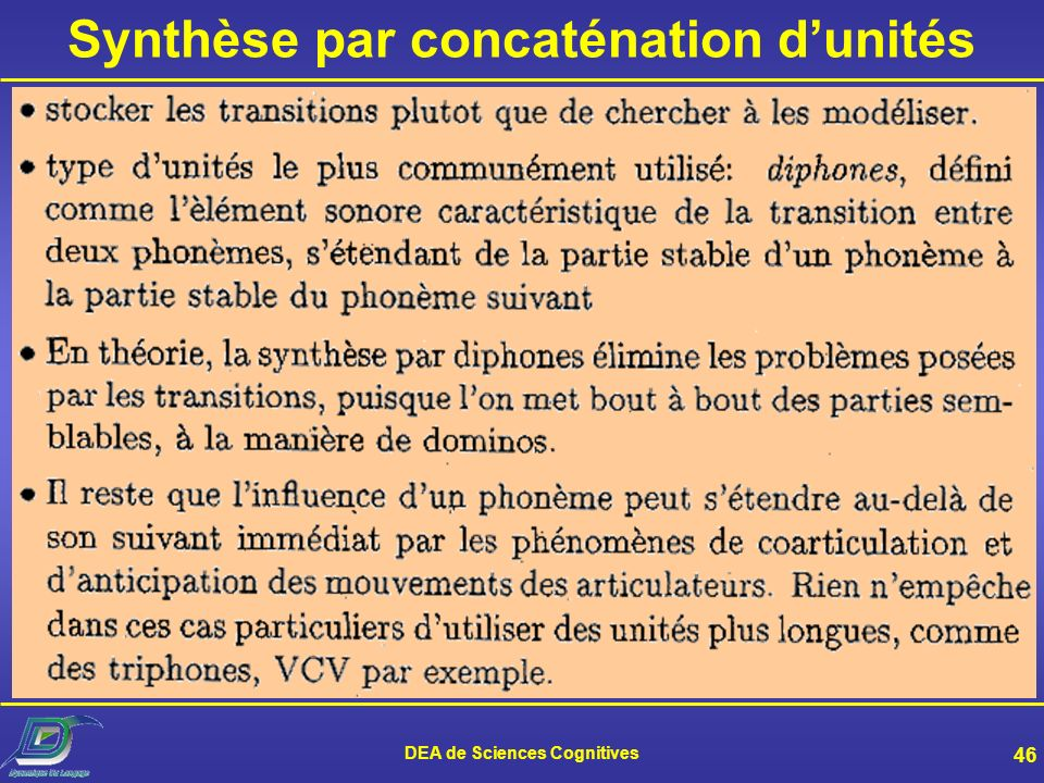 DEA de Sciences Cognitives 45 Synthèse par règles (2)