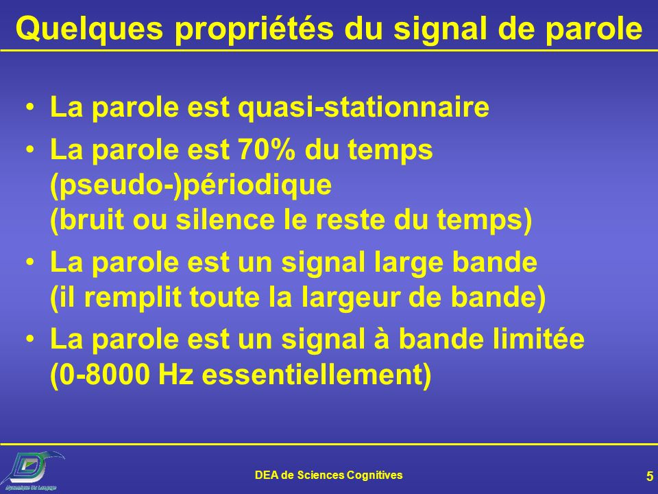 DEA de Sciences Cognitives 4 Quelques segments dun signal