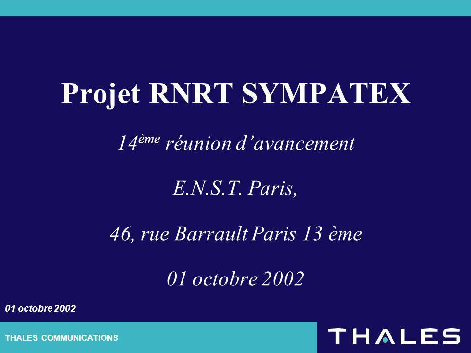 THALES COMMUNICATIONS Projet RNRT SYMPATEX 14 ème réunion davancement E.N.S.T.