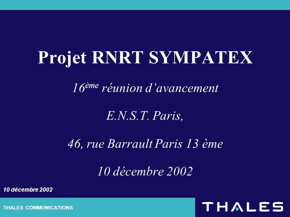THALES COMMUNICATIONS Projet RNRT SYMPATEX 16 ème réunion davancement E.N.S.T.