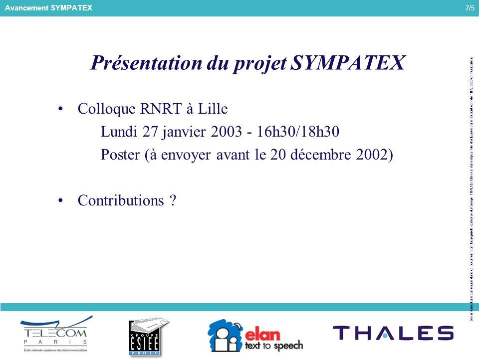 7/5 Les informations contenues dans ce document sont la propriété exclusive du Groupe THALES.