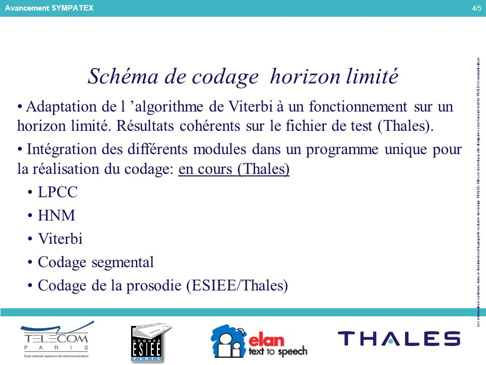 4/5 Les informations contenues dans ce document sont la propriété exclusive du Groupe THALES.