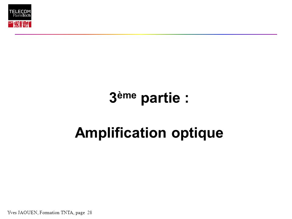 Yves JAOUEN, Formation TNTA, page 28 3 ème partie : Amplification optique