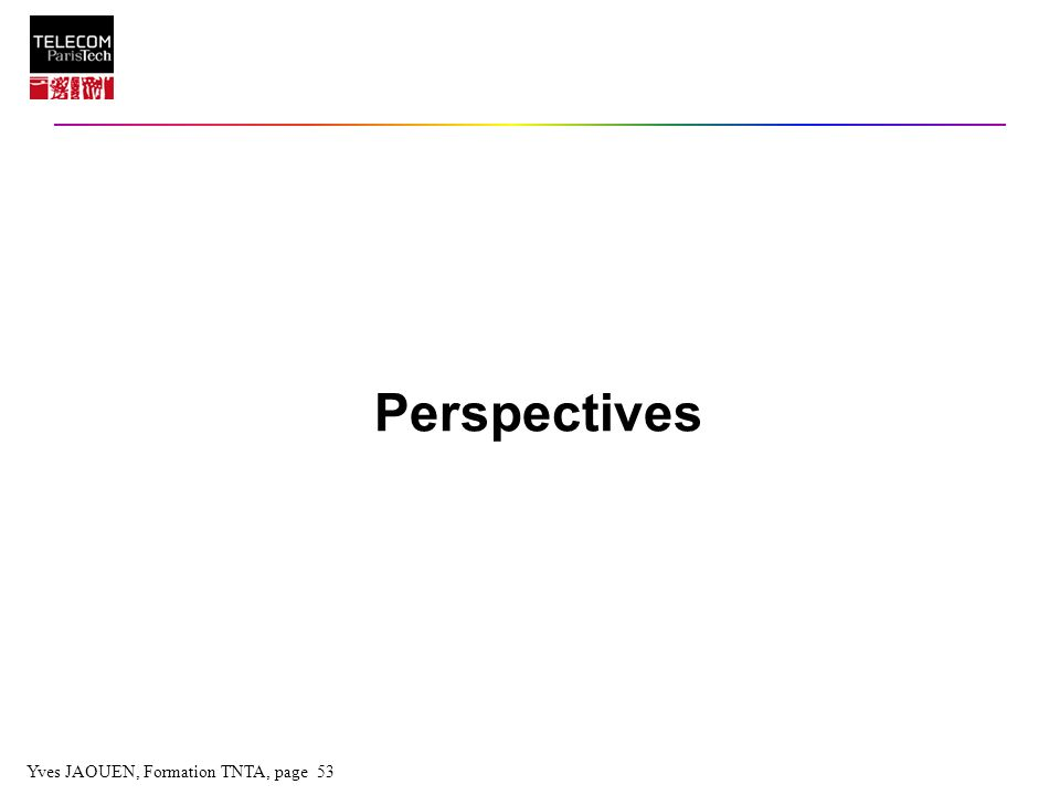 Yves JAOUEN, Formation TNTA, page 53 Perspectives