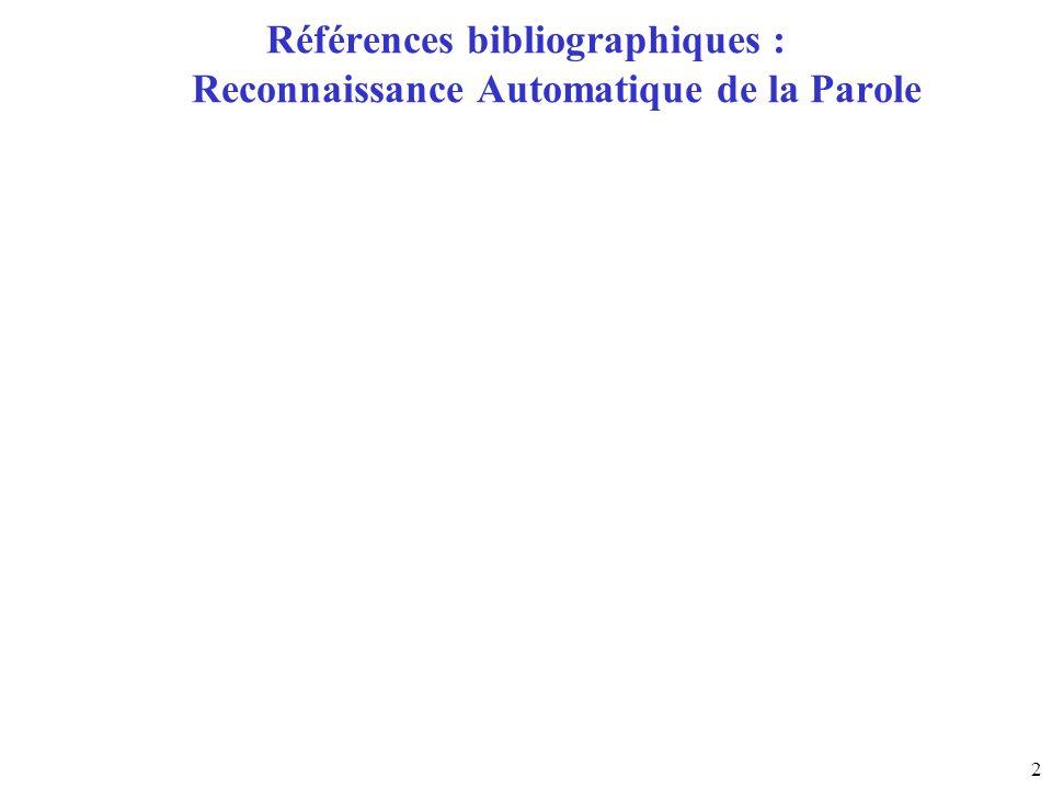 2 Références bibliographiques : Reconnaissance Automatique de la Parole