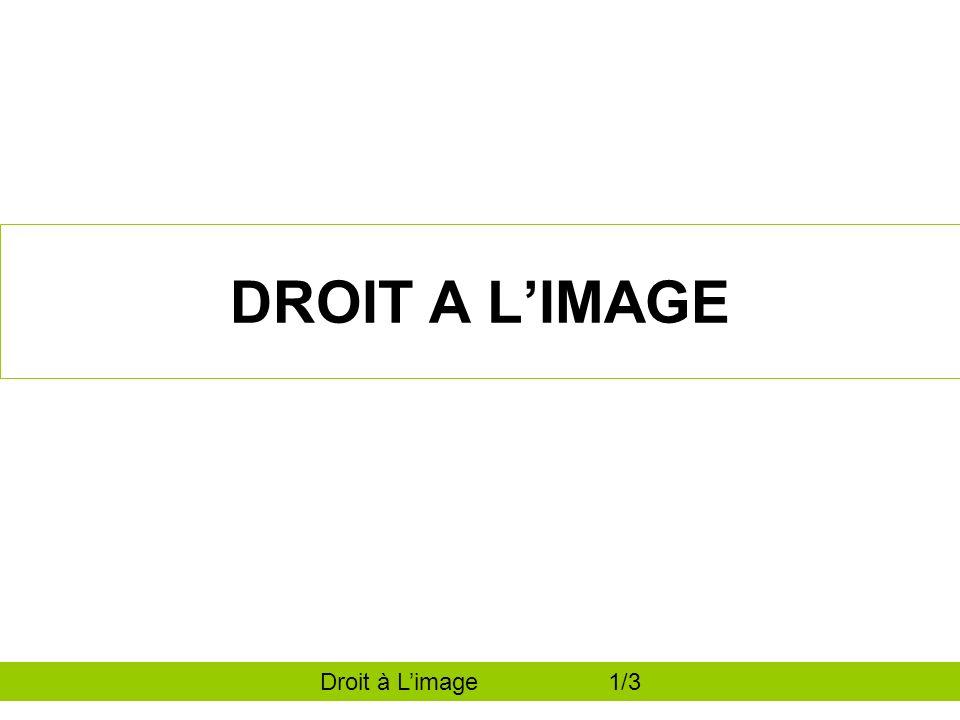 DROIT A LIMAGE Droit à Limage 1/3