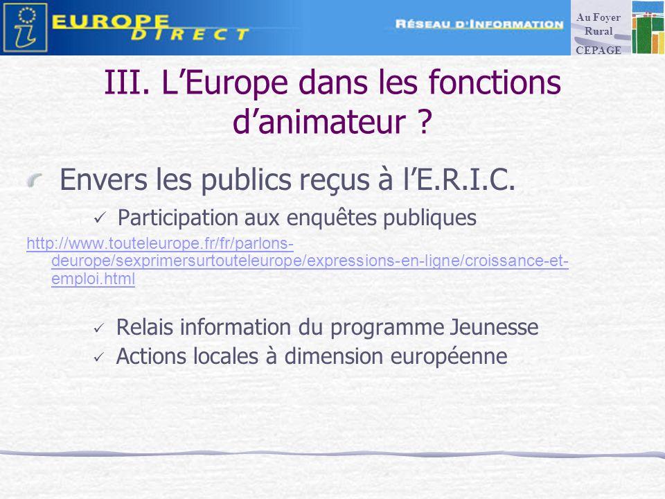 III. LEurope dans les fonctions danimateur . Envers les publics reçus à lE.R.I.C.