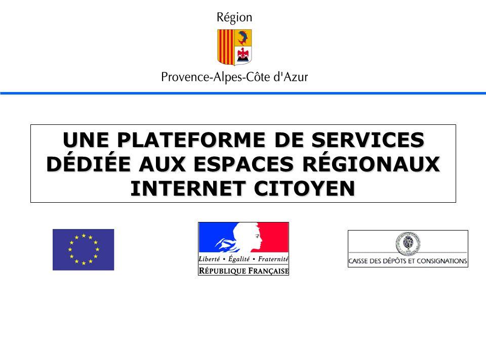 UNE PLATEFORME DE SERVICES DÉDIÉE AUX ESPACES RÉGIONAUX INTERNET CITOYEN