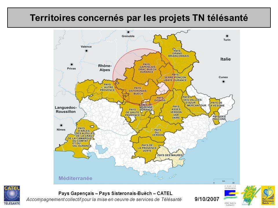 Territoires concernés par les projets TN télésanté Pays Gapençais – Pays Sisteronais-Buëch – CATEL Accompagnement collectif pour la mise en oeuvre de services de Télésanté 9/10/2007