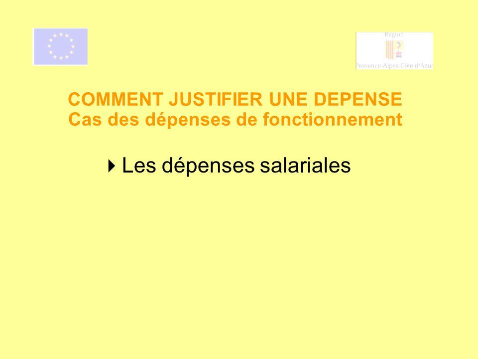 COMMENT JUSTIFIER UNE DEPENSE Cas des dépenses de fonctionnement Les dépenses salariales