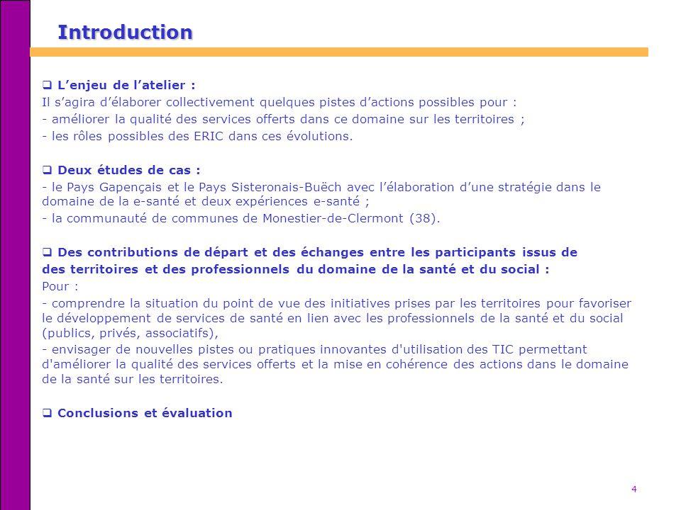 4 Introduction Lenjeu de latelier : Il sagira délaborer collectivement quelques pistes dactions possibles pour : - améliorer la qualité des services o