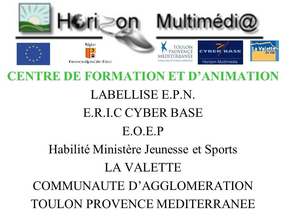 CENTRE DE FORMATION ET DANIMATION LABELLISE E.P.N.