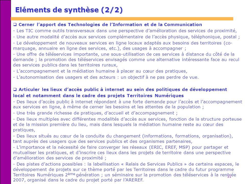 11 Eléments de synthèse (2/2) Cerner lapport des Technologies de lInformation et de la Communication - Les TIC comme outils transversaux dans une pers