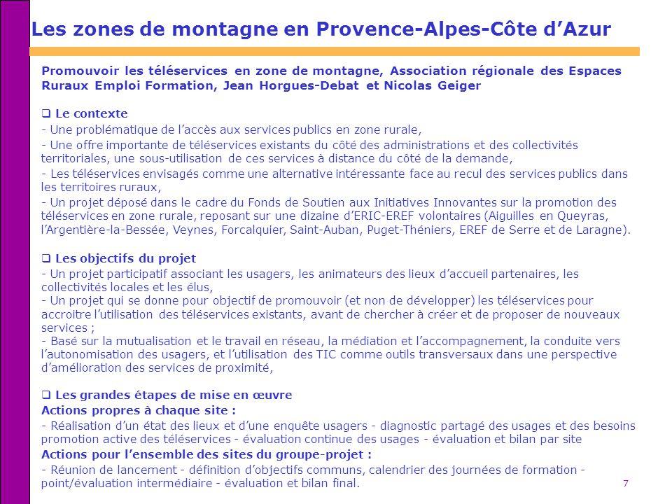 7 Les zones de montagne en Provence-Alpes-Côte dAzur Promouvoir les téléservices en zone de montagne, Association régionale des Espaces Ruraux Emploi