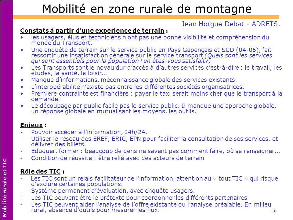 10 Mobilité en zone rurale de montagne Constats à partir dune expérience de terrain : les usagers, élus et techniciens nont pas une bonne visibilité e