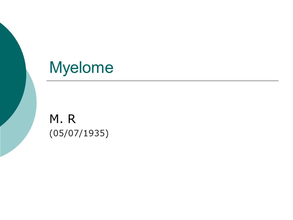 Myelome M. R (05/07/1935)