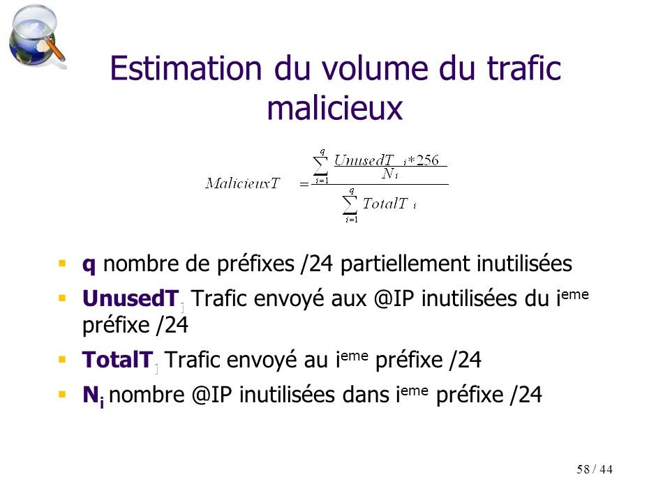 58 / 44 Estimation du volume du trafic malicieux