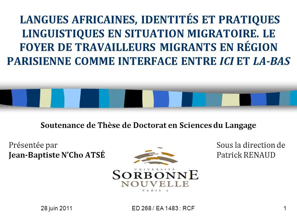 LANGUES AFRICAINES, IDENTITÉS ET PRATIQUES LINGUISTIQUES EN SITUATION MIGRATOIRE. LE FOYER DE TRAVAILLEURS MIGRANTS EN RÉGION PARISIENNE COMME INTERFA