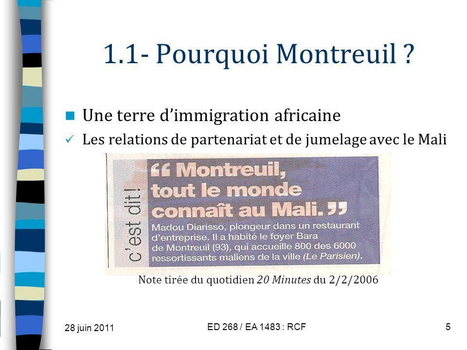 1.1- Pourquoi Montreuil ? Une terre dimmigration africaine Les relations de partenariat et de jumelage avec le Mali Note tirée du quotidien 20 Minutes