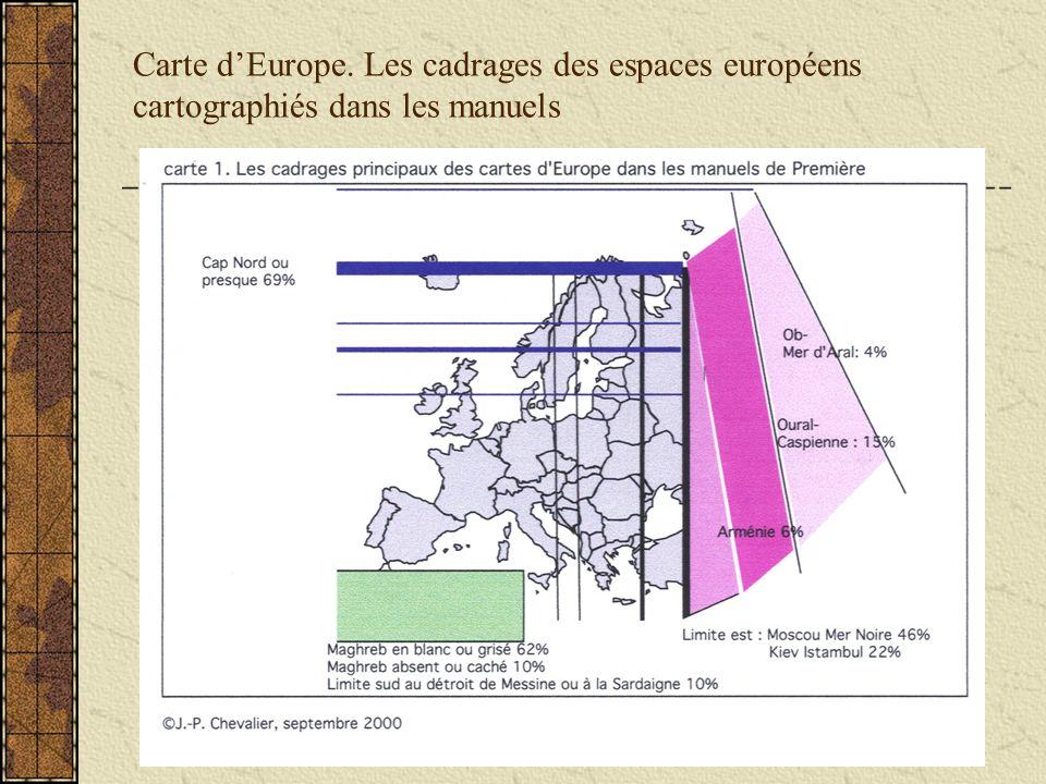 Carte dEurope. Les cadrages des espaces européens cartographiés dans les manuels