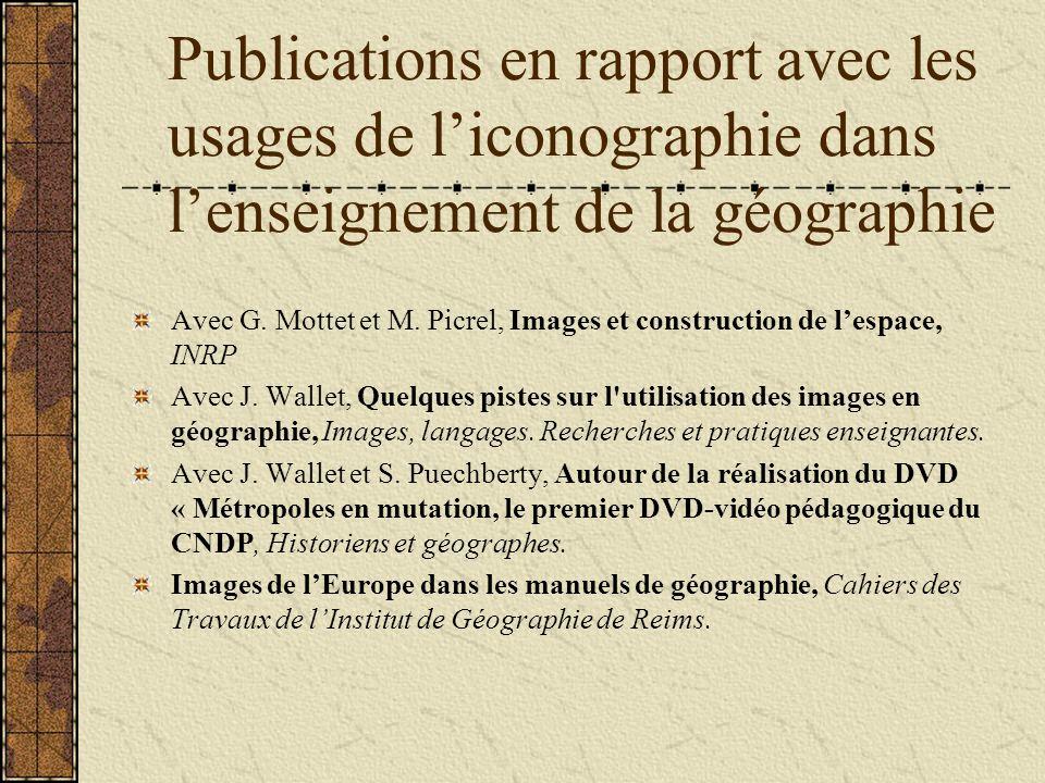 Publications en rapport avec les usages de liconographie dans lenseignement de la géographie Avec G.