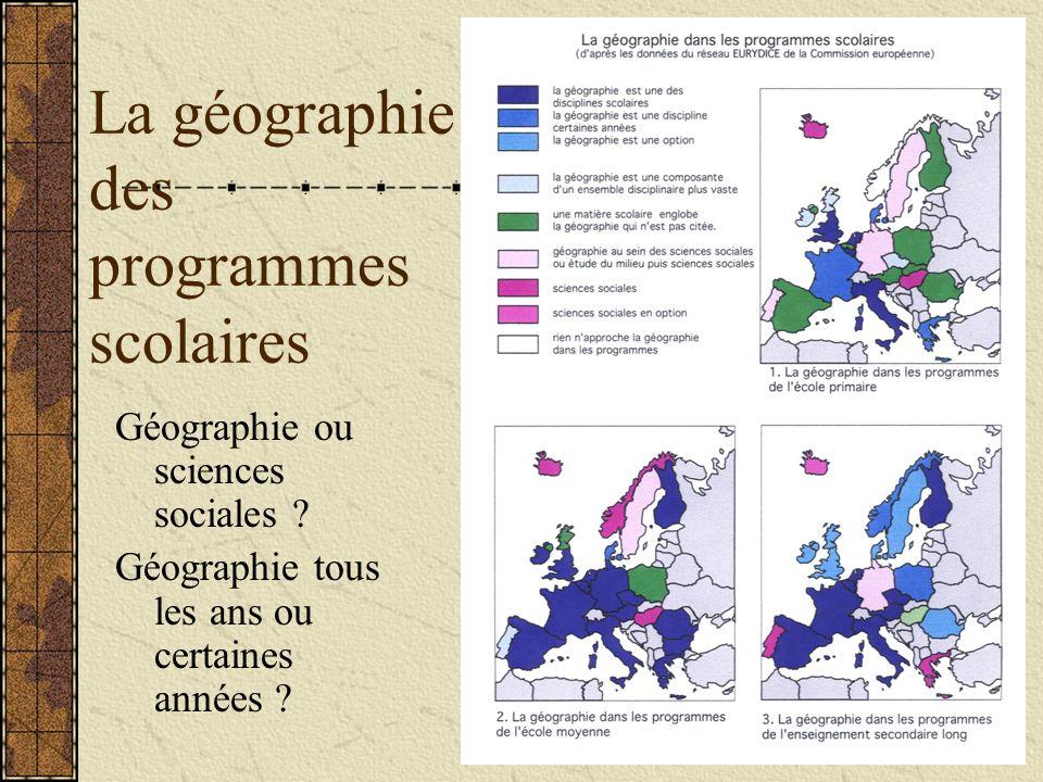 La géographie des programmes scolaires Géographie ou sciences sociales .