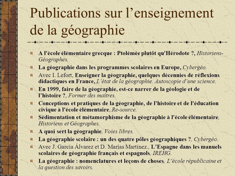 Publications sur lenseignement de la géographie A l école élémentaire grecque : Ptolémée plutôt qu Hérodote ?, Historiens- Géographes.