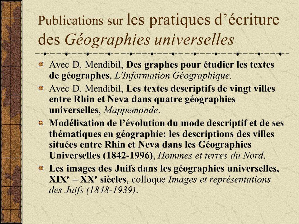 Publications sur les pratiques décriture des Géographies universelles Avec D.