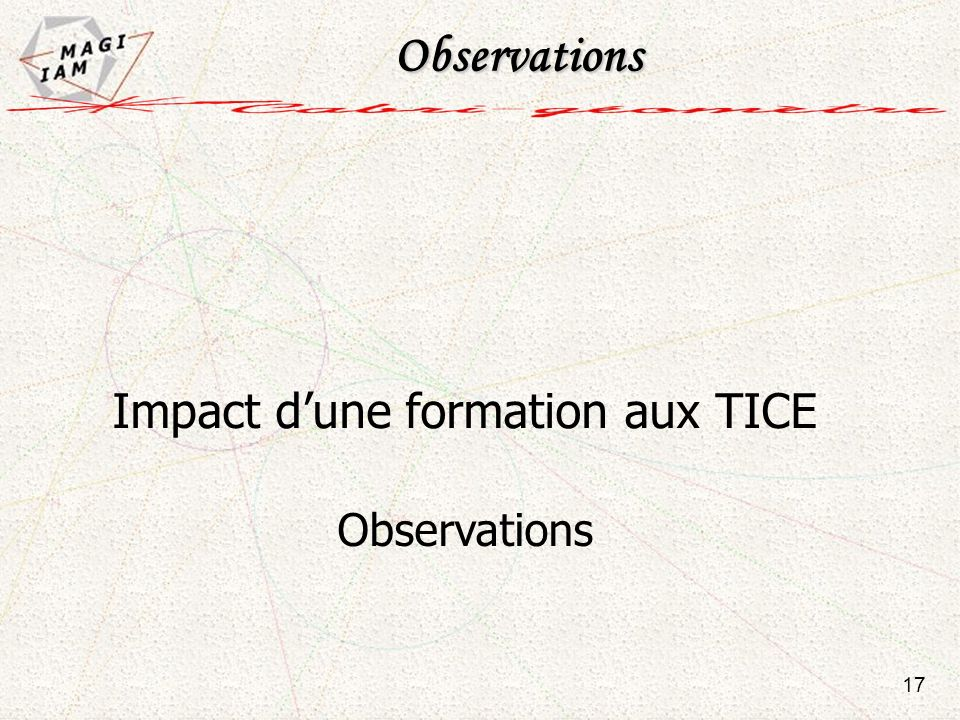 Impact dune formation aux TICE Observations 17 Observations