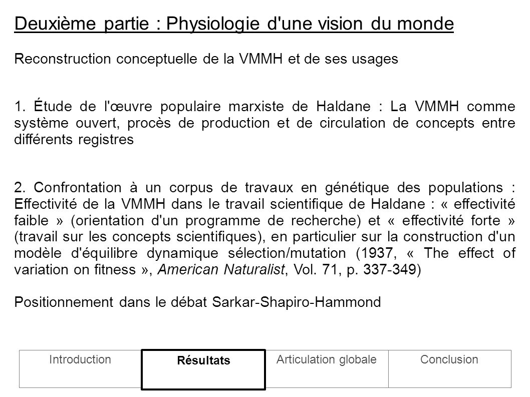 Deuxième partie : Physiologie d une vision du monde Reconstruction conceptuelle de la VMMH et de ses usages 1.
