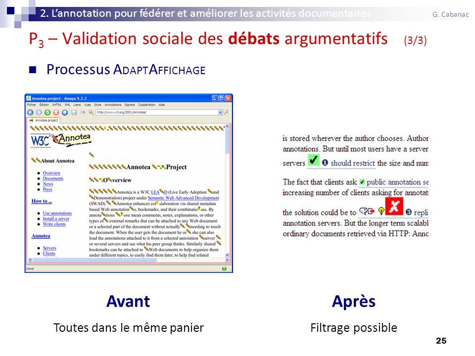 25 P 3 – Validation sociale des débats argumentatifs (3/3) 2.
