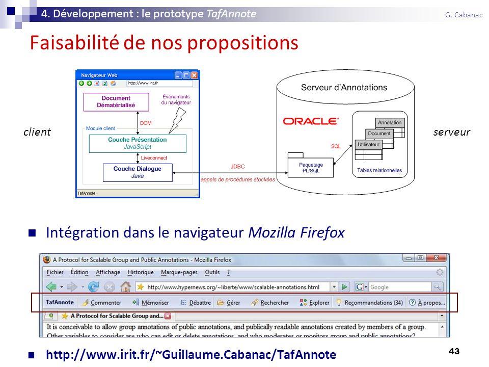 43 Faisabilité de nos propositions Intégration dans le navigateur Mozilla Firefox http://www.irit.fr/~Guillaume.Cabanac/TafAnnote 4.
