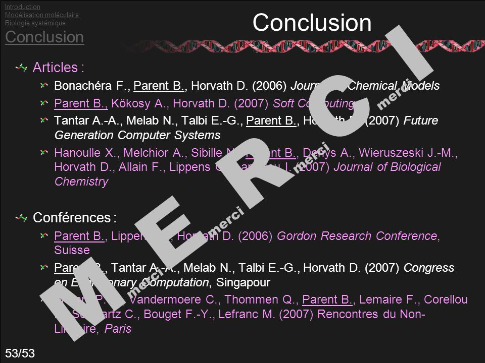 53/53 Conclusion Articles : Bonachéra F., Parent B., Horvath D.
