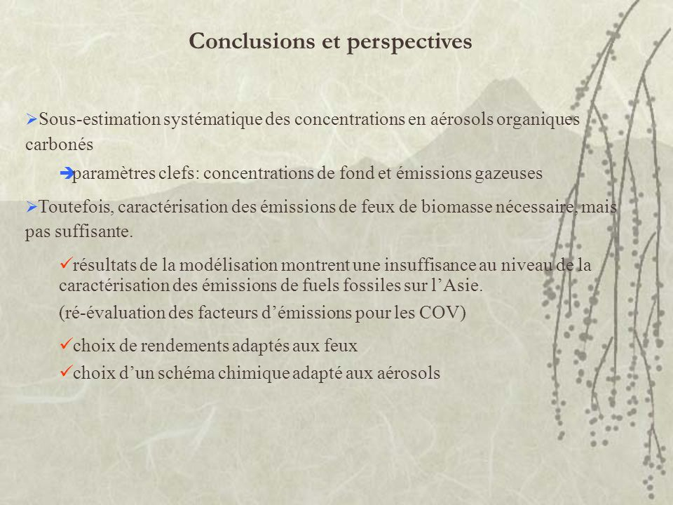 Sous-estimation systématique des concentrations en aérosols organiques carbonés paramètres clefs: concentrations de fond et émissions gazeuses Toutefo