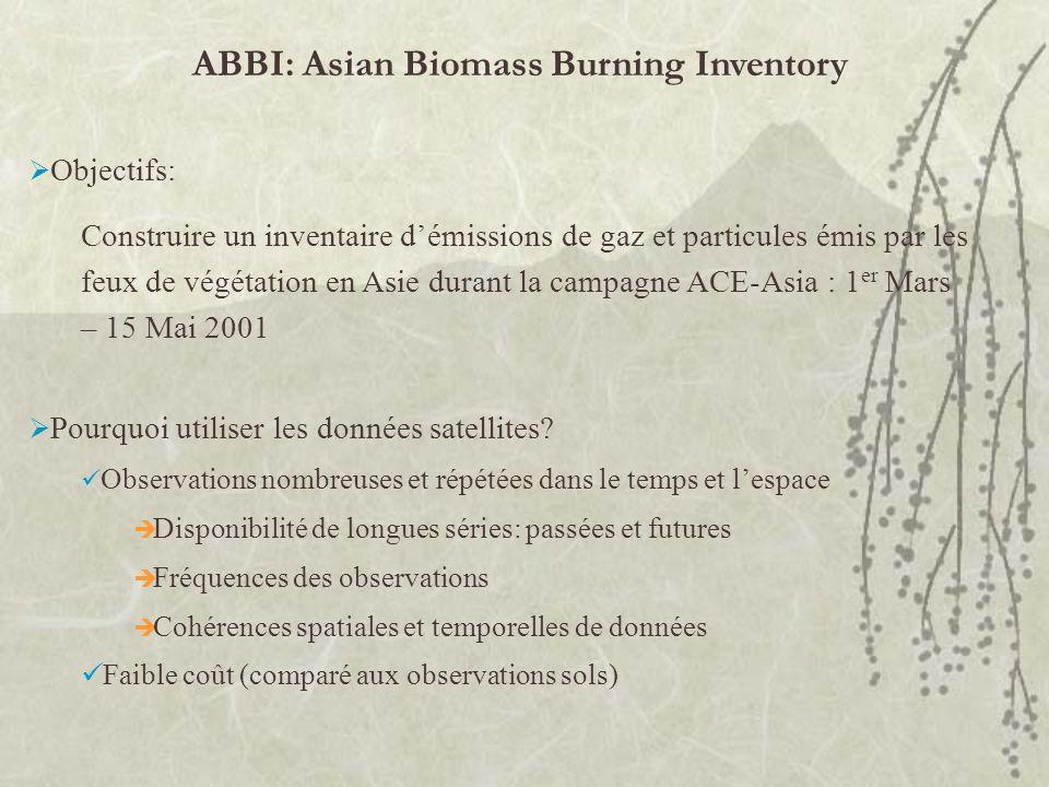 ABBI: Asian Biomass Burning Inventory Objectifs: Construire un inventaire démissions de gaz et particules émis par les feux de végétation en Asie dura