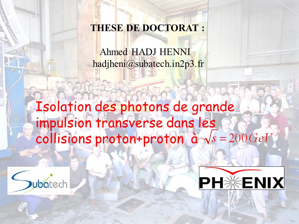2 Contexte Physique.Présentation de RHIC, PHENIX et EMCal.