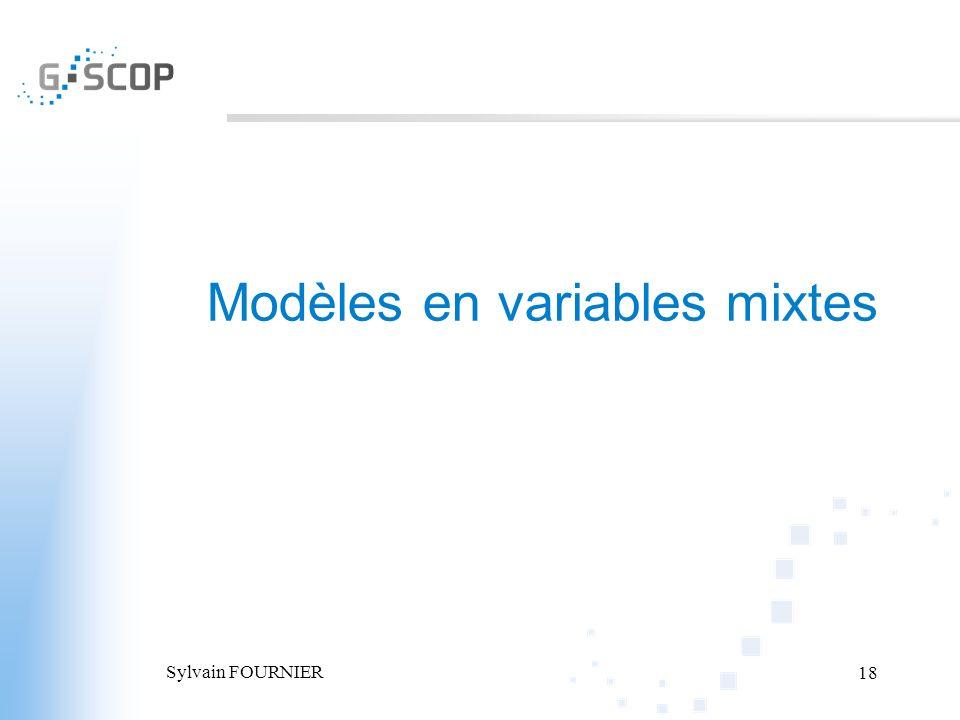 Sylvain FOURNIER 18 Modèles en variables mixtes