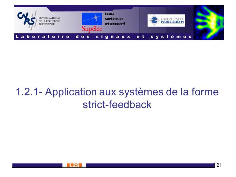 21 1.2.1- Application aux systèmes de la forme strict-feedback