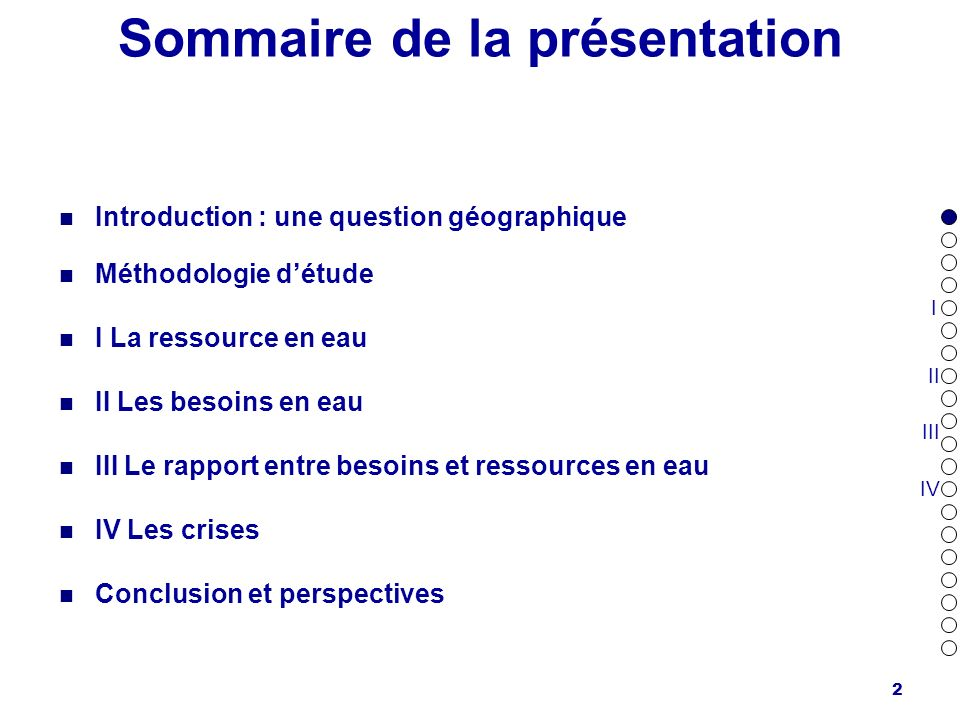 2 Sommaire de la présentation Introduction : une question géographique Méthodologie détude I La ressource en eau II Les besoins en eau III Le rapport