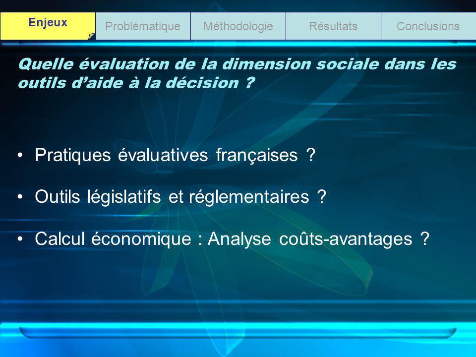 Quelle évaluation de la dimension sociale dans les outils daide à la décision ? Pratiques évaluatives françaises ? Outils législatifs et réglementaire