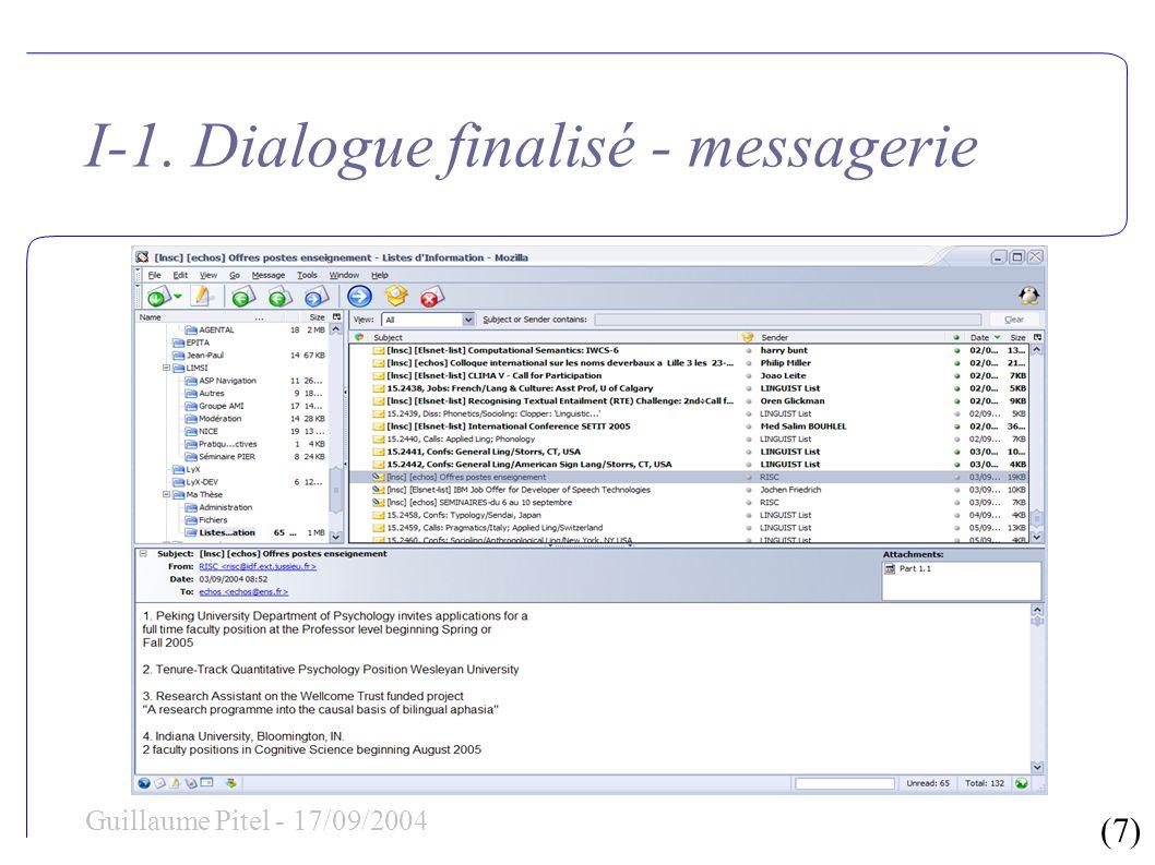 (8) Guillaume Pitel - 17/09/2004 I-1.Dialogue finalisé – Pourquoi faire .