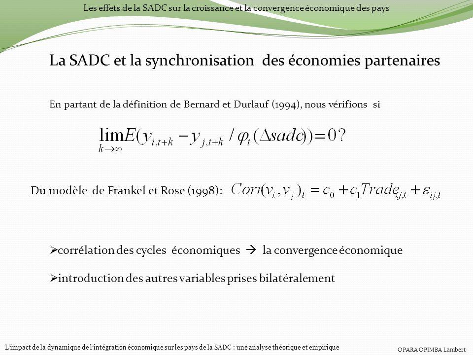 Les effets de la SADC sur la croissance et la convergence économique des pays La SADC et la synchronisation des économies partenaires En partant de la