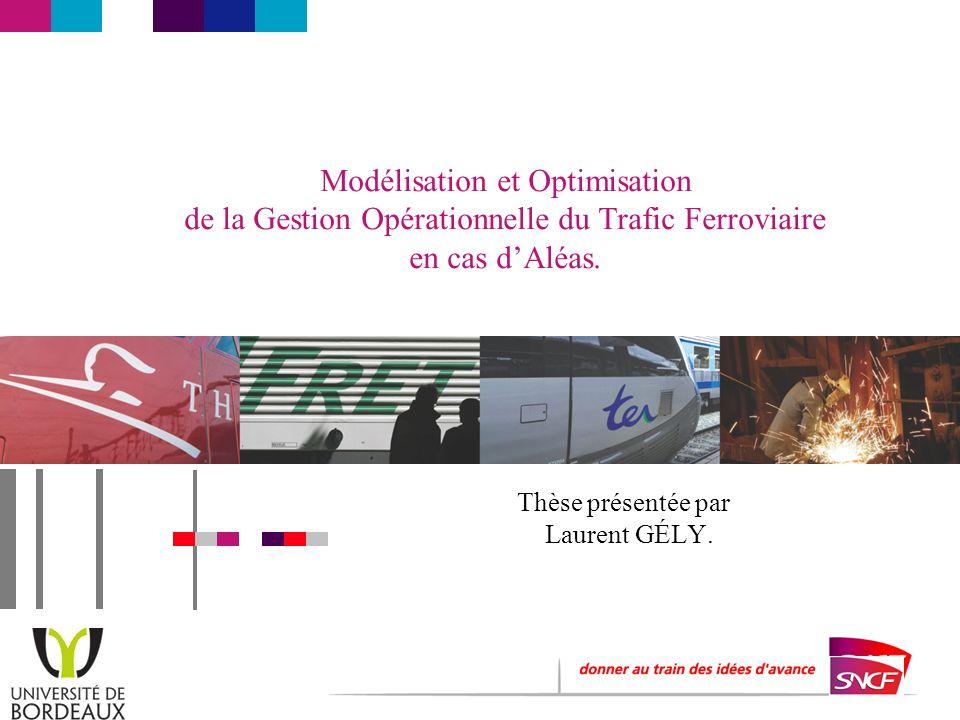 Modélisation et Optimisation de la Gestion Opérationnelle du Trafic Ferroviaire en cas dAléas.