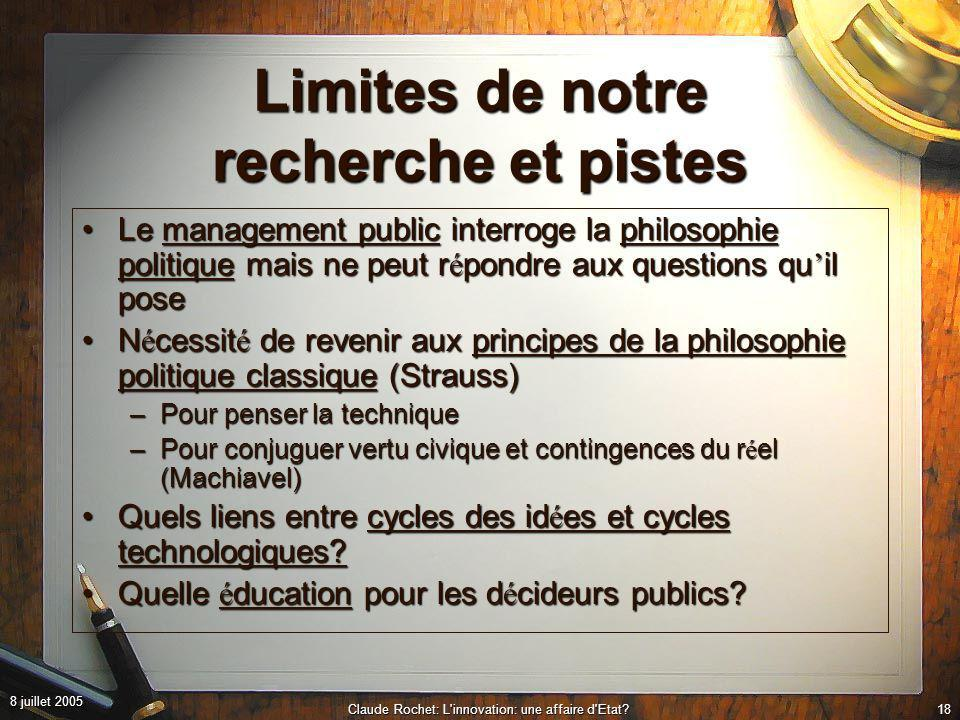 8 juillet 2005 Claude Rochet: L innovation: une affaire d Etat 17 Un Etat r é silient et adaptatif.