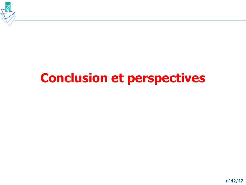 n°42/47 Conclusion et perspectives