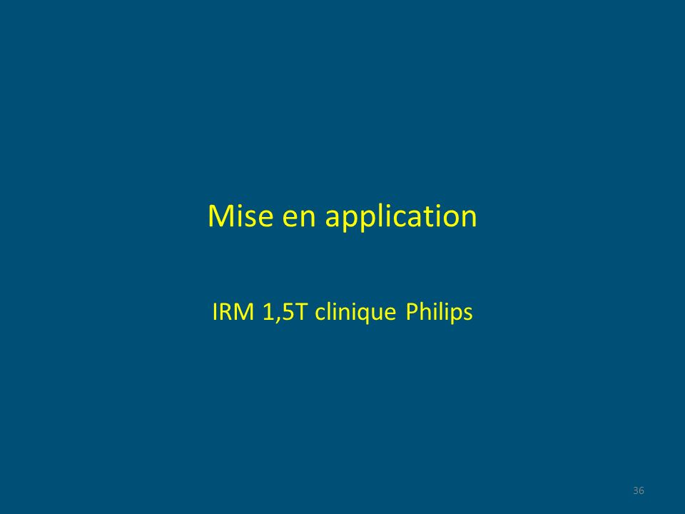 Mise en application IRM 1,5T clinique Philips 36
