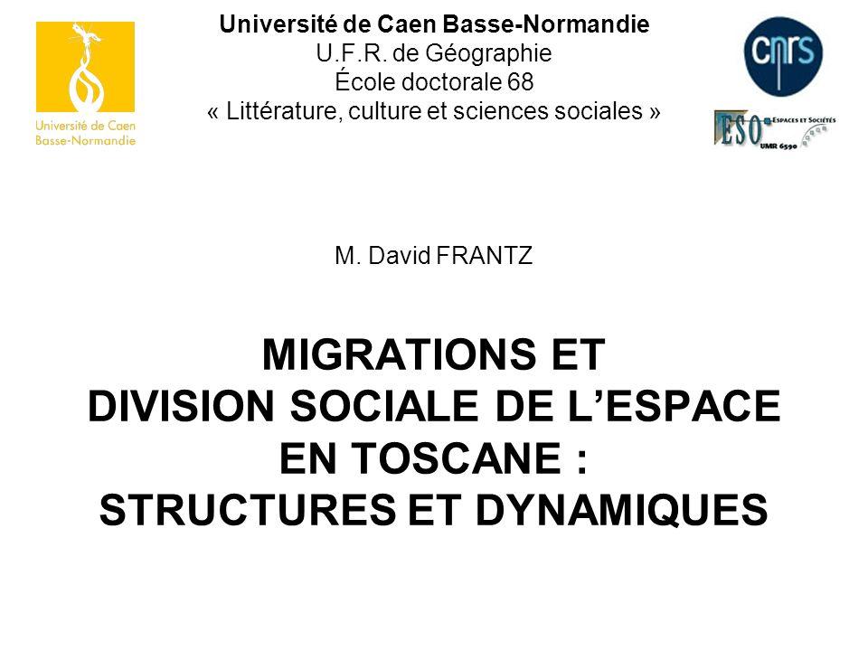 Université de Caen Basse-Normandie U.F.R. de Géographie École doctorale 68 « Littérature, culture et sciences sociales » M. David FRANTZ MIGRATIONS ET