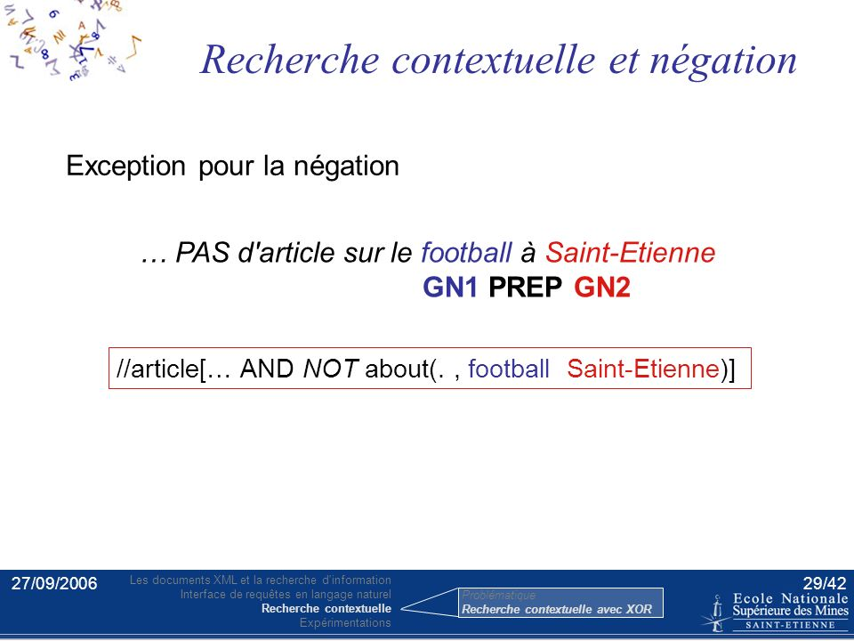 27/09/200628/42 a paragraph about navigation systems for automobiles GN1 PREP GN2 //article[about(., automobile)]//p[about(.,navigation systems) OR //