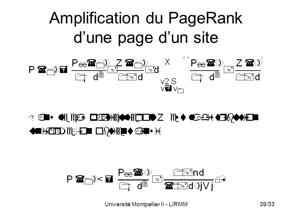 Université Montpellier II - LIRMM39/33 Amplification du PageRank dune page dun site